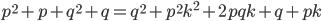 p^2+p+q^2+q=q^2+p^2k^2+2pqk+q+pk