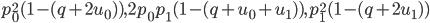 p_0^2(1-(q+2u_0)),2p_0p_1(1-(q+u_0+u_1)),p_1^2(1-(q+2u_1))