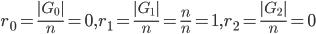 r_0=\frac{|G_0|}{n}=0, r_1=\frac{|G_1|}{n}=\frac{n}{n}=1, r_2=\frac{|G_2|}{n}=0
