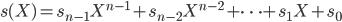 s(X)=s_{n-1} X^{n-1}+s_{n-2} X^{n-2}+\cdots+s_1 X+s_0