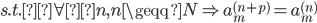 s.t.\forall n,n\geqq N \Rightarrow a_{m}^{(n+p)}=a_{m}^{(n)}