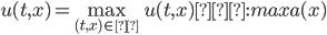 u(t,x) =\max_{(t,x)\in Γ }u(t,x)≦:max a(x)