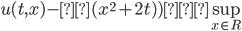 u(t,x)-ε(x^2+2t)) ≦\sup_{x\in R }