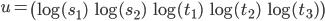 u=\begin{pmatrix}\log(s_1)&\log(s_2)&\log(t_1)&\log(t_2)&\log(t_3)\end{pmatrix}