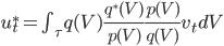 u^*_t = \int_\tau q(V) \frac{q^*(V)}{p(V)} \frac{p(V)}{q(V)} v_t dV
