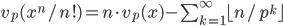v_p(x^n/n!)=n\cdot v_p(x)-\sum_{k=1}^{\infty} \lfloor n/p^k \rfloor