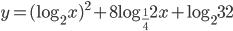 y=(\log_2 x)^{2}+8\log_{\frac{1}{4}}2x+\log_2 32