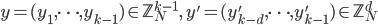 y=(y_1, \dots, y_{k-1})\in \mathbb{Z}_N^{k-1}, \quad y'=(y_{k-d}', \dots, y_{k-1}') \in \mathbb{Z}_N^d