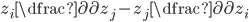 z_i \dfrac{\partial}{\partial z_j} - z_j \dfrac{\partial}{\partial z_i}